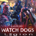 Guide for watch dogs legion royale APK (MOD, Unlimited Money) 2.2